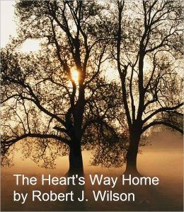 The Heart's Way Home