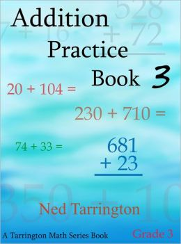 Addition Practice Book 3, Grade 3