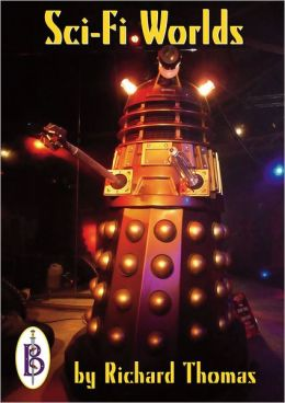 Sci-Fi Worlds: Doctor Who, Doomwatch, Battlestar Galactica And Other Cult TV Shows