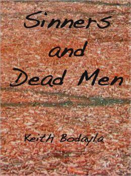 Sinners and Dead Men