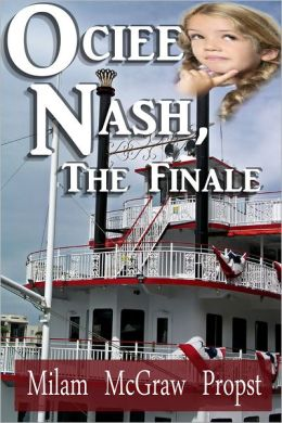 Ociee Nash, the Finale