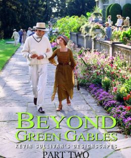 Beyond Green Gables: Part Two