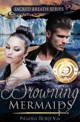Drowning Mermaids (Sacred Breath, Book 1)