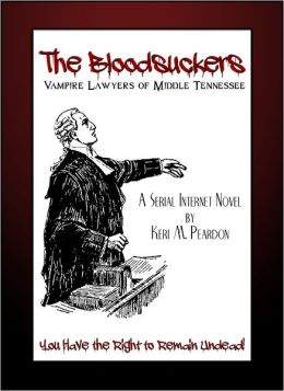 The Bloodsuckers: Vampire Lawyers of Middle Tennessee (Volume 2)