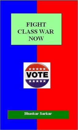 Fight Class War Now