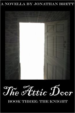 The Attic Door: Book III