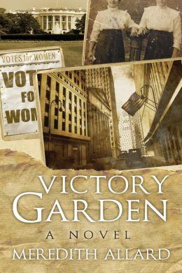Victory Garden: A Novel
