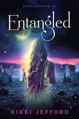 Entangled (Spellbound #1)
