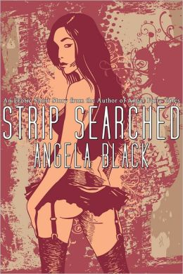 Strip Searched (An Erotic Short Story)