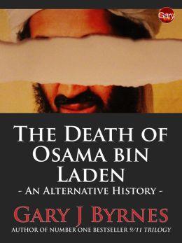 The Death of Osama bin Laden: An Alternative History