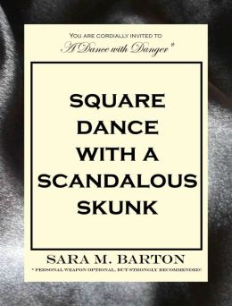 Square Dance with a Scandalous Skunk: A Dance with Danger Mystery #1