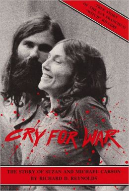 Cry For War, The Story of Suzan and Michael Carson