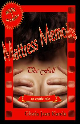 Mattress Memoirs ~ The Fall