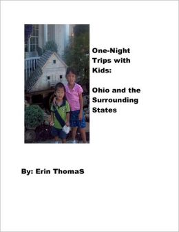 One Night Trips with Kids: Ohio and Surrounding States