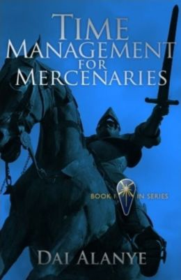 Time Mgmt for Mercenaries