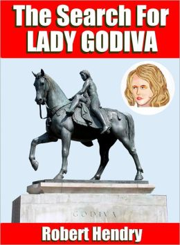The Search for Lady Godiva