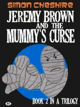 Jeremy Brown and the Mummy's Curse