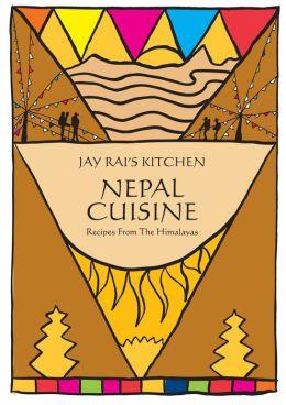 Nepal Cuisine: Jay Rai's Kitchen