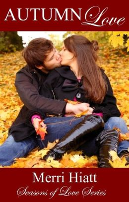 Autumn Love (Seasons of Love Series)