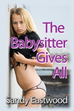 The Babysitter Gives All