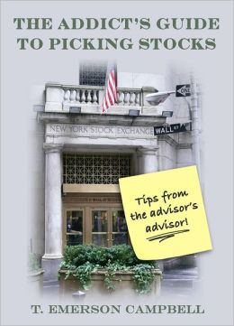 The Addict's Guide to Picking Stocks