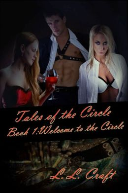 Tales of the Circle Book One: Welcome to the Circle