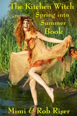 The Kitchen Witch Spring into Summer Book
