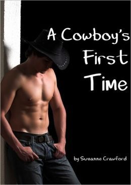 A Cowboy's First Time (Gay Erotica)