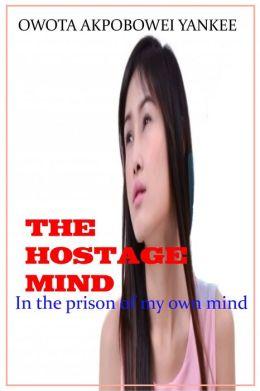 The Hostage Mind