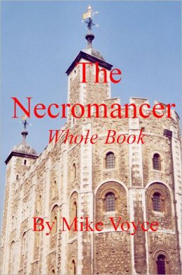 The Necromancer Whole Book