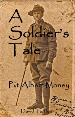 A Soldier's Tale: Albert Money at the Battle of Aubers Ridge, May, 1915