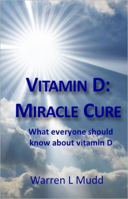 Vitamin D: Miracle Cure