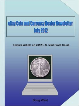 eBay Coin and Currency Dealer Newsletter: July 2012