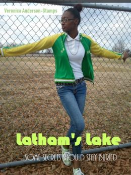 Latham's Lake: Some Secrets Should Stay Buried