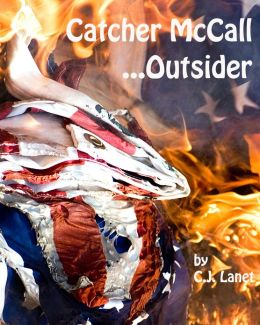 Catcher McCall ... Outsider