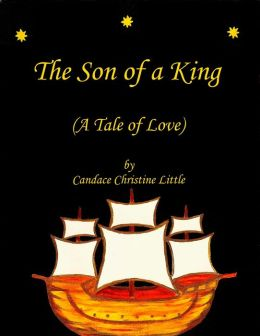 The Son of a King (A Tale of Love)