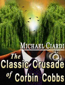 The Classic Crusade of Corbin Cobbs