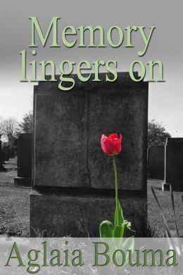 Memory Lingers On
