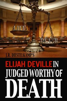 Elijah Deville in Judged Worthy of Death