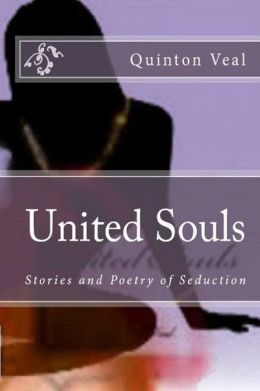 United Souls: Stories and Poetry of Seduction