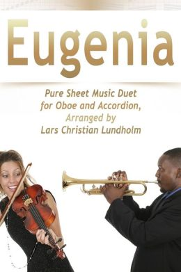 Eugenia Pure Sheet Music Duet for Oboe and Accordion, Arranged by Lars Christian Lundholm