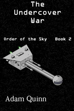 Undercover War (Order of the Sky, Book 2)