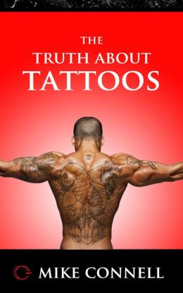 The Truth about Tattoos