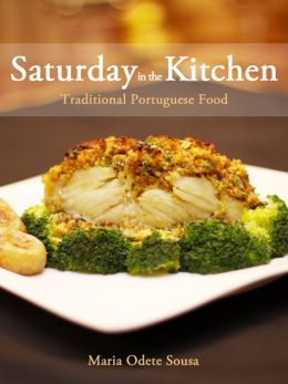 Saturday in the Kitchen: Traditional Portuguese Food