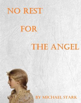 No Rest For The Angel