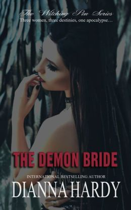 The Demon Bride (Book Three of The Witching Pen Novellas)