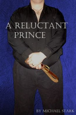 A Reluctant Prince