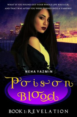 Poison Blood, Book 1: Revelation (Poison Blood Series)