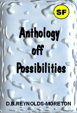 Anthology of Possibilities