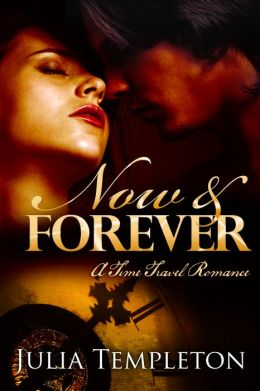 Now & Forever (time travel romance)